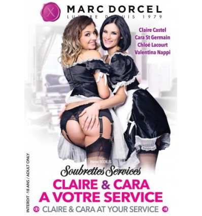 DVD Marc Dorcel - Soubrettes services: Claire & Cara at your service